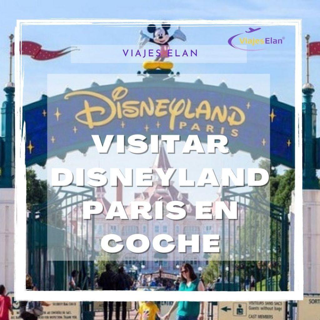 Cómo visitar Disneyland París en Coche