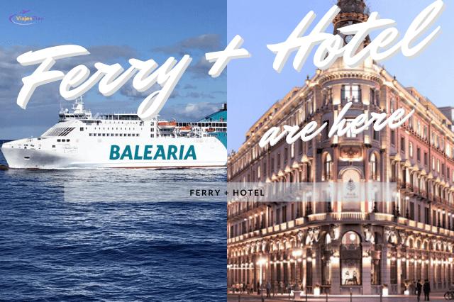 Ferry más Hotel Paquetes Vacacionales