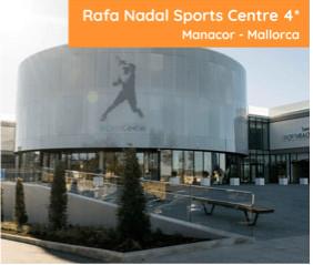 Rafa Nadal Sports Centre 4* Manacor - Mallorca
