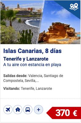 Islas Canarias, Tenerife y Lanzarote