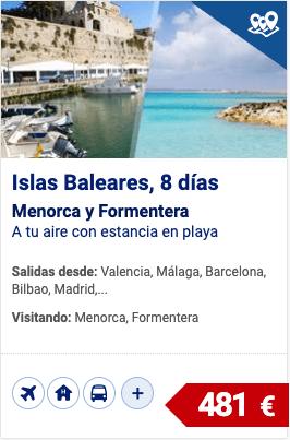 Islas Baleares, Menorca y Formentera