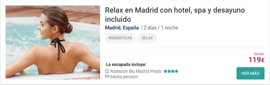 relax en madrid con hotel incluido