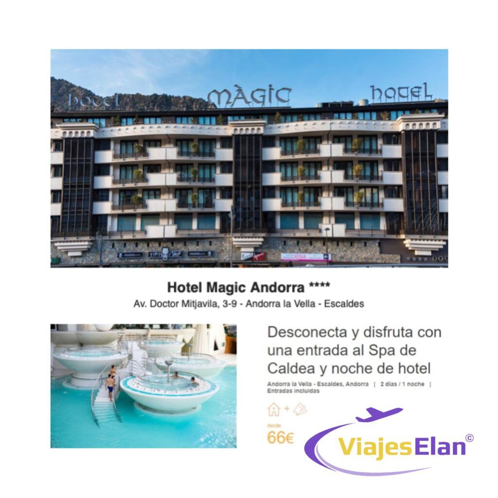 Hotel Magic Andorra + entrada Spa de Caldea
